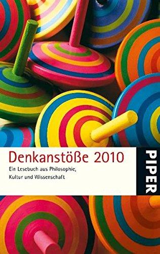 Denkanstöße 2010. Ein Lesebuch aus Philosophie, Kultur: Lilo Göttermann (Herausgeberin):