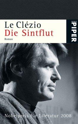 Die Sintflut - Roman: Le Clezio, Jean-Marie