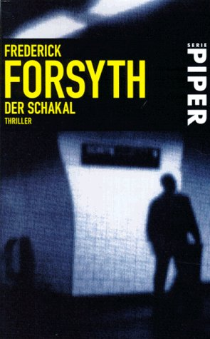 Der Schakal.: Frederick Forsyth