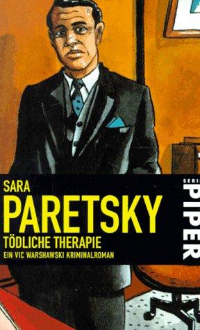 9783492255356: Tödliche Therapie (V.I. Warshawski, #4)