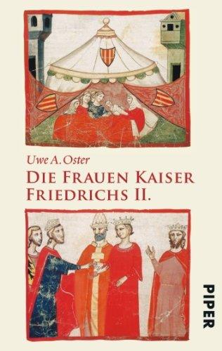 9783492257367: Die Frauen Kaiser Friedrichs II