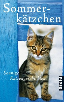 9783492258425: Sommerkätzchen: Sonnige Katzengeschichten