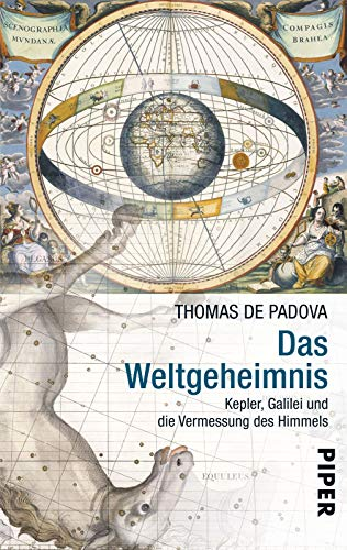 9783492258616: Das Weltgeheimnis: Kepler, Galilei und die Vermessung des Himmels