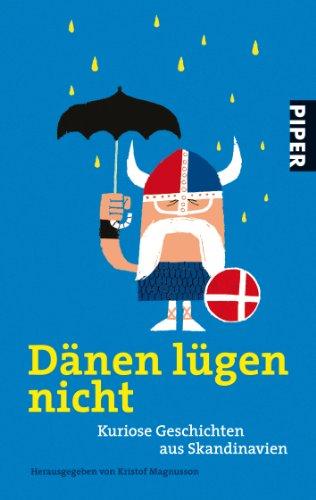9783492259163: Dänen lügen nicht