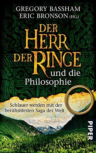 Der Herr der Ringe und die Philosophie (3492259413) by Eric Bronson; Gregory Bassham