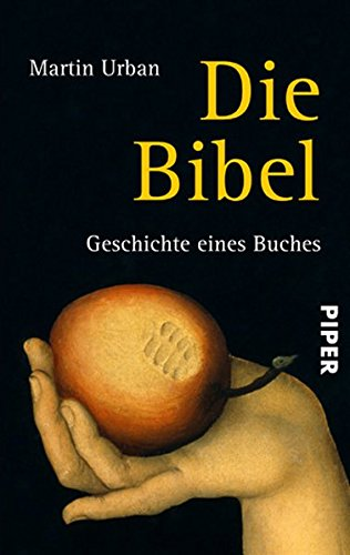 9783492259552: Die Bibel: Geschichte eines Buches