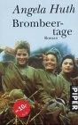 9783492260046: Brombeertage. Roman