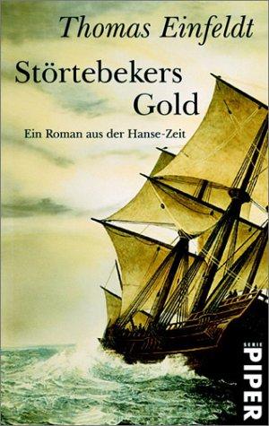 9783492260220: Störtebekers Gold. Ein Roman aus der Hanse- Zeit.