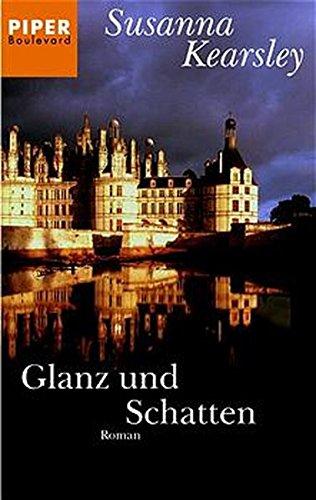 Glanz und Schatten. (3492260349) by Kearsley, Susanna