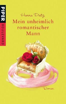9783492262880: Mein Unheimlich Romantischer Mann: Roman