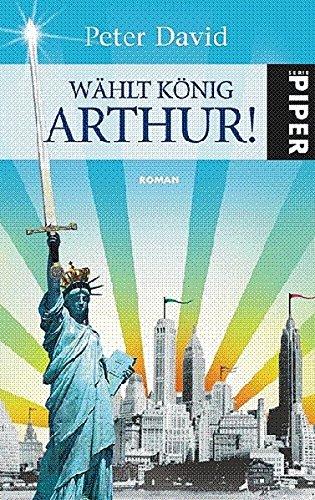 Wählt König Arthur! (3492265774) by Peter David