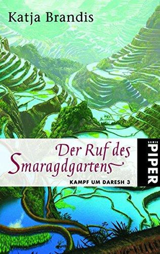 9783492266079: Der Ruf des Smaragdgartens. Kampf um Daresh 03