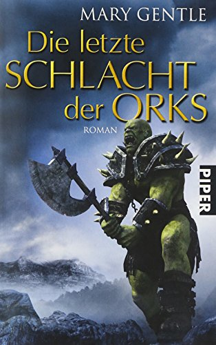 9783492267397: Die letzte Schlacht der Orks