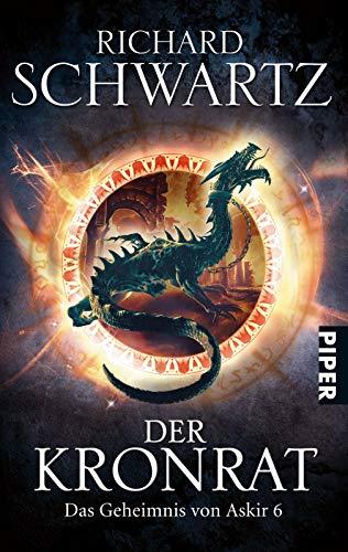 Der Kronrat: Das Geheimnis von Askir 7 - Schwartz, Richard