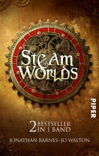 9783492268424: Steam Worlds: Das Albtraumreich des Edward Moon Der Clan der Klauen: Das Albtraumeich des Edward Moon/Der Clan der Klauen. Zwei Bestseller in einem Band