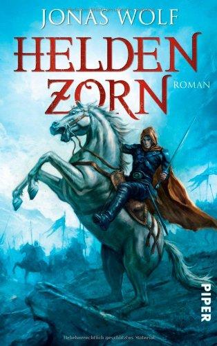 9783492268691: Helden 02. Heldenzorn: Ein Roman aus der Welt des Skaldat