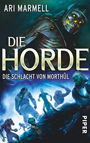 9783492269223: Die Horde : Die Schlacht von Morthûl
