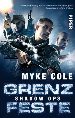 Grenzfeste Shadow Ops 2: Cole, Myke
