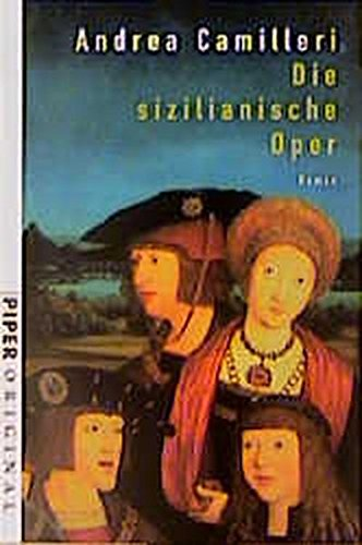 9783492270021: Die sizilianische Oper. Roman