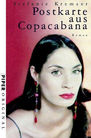 9783492270144: Postkarte aus Copacabana: Roman (Piper original)