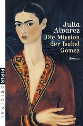 9783492271325: Die Mission der Isabel Gómez