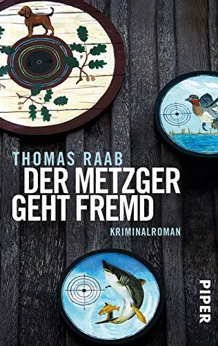 Der Metzger geht fremd - Raab, Thomas