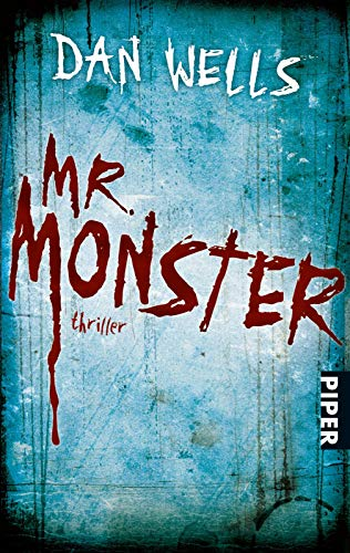 Mr. Monster: Thriller (Serienkiller, Band 2) - Wells, Dan