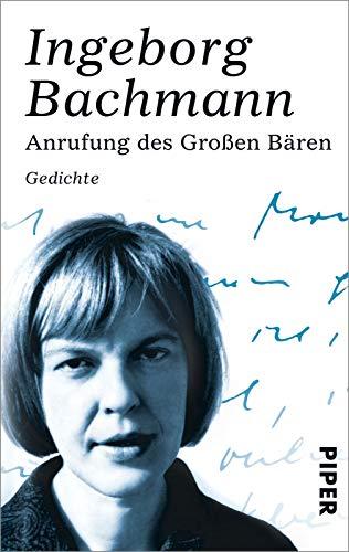 Anrufung des Großen Bären: Bachmann, Ingeborg
