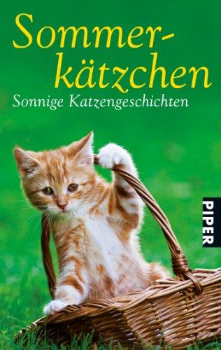 9783492272391: Sommerkätzchen: Sonnige Katzengeschichten