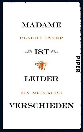 9783492273565: Madame ist leider verschieden: Ein Paris-Krimi