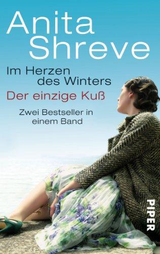 Im Herzen des Winters / einzige Kuß (3492273653) by Anita Shreve