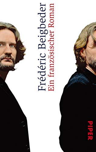Ein französischer Roman (3492273793) by Frédéric Beigbeder