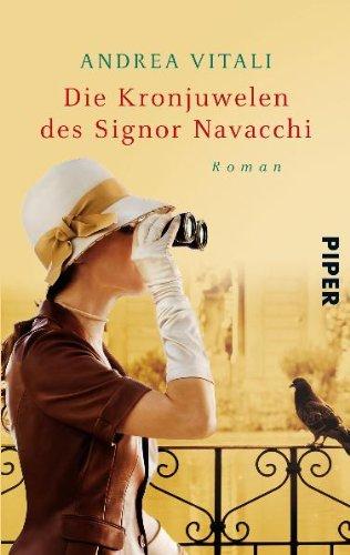 9783492274609: Die Kronjuwelen des Signor Navacchi