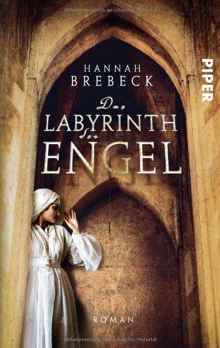 9783492274647: Das Labyrinth der Engel