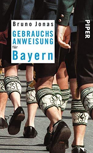 9783492275002: Gebrauchsanweisung für Bayern.