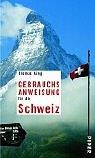 9783492275071: Gebrauchsanweisung Fur Die Schweiz (German Edition)