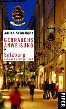 9783492275484: Gebrauchsanweisung für Salzburg und das Salzburger Land