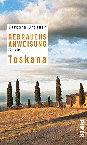 9783492275729: Gebrauchsanweisung für die Toskana