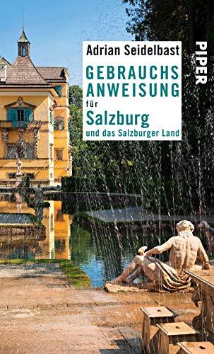 9783492276177: Gebrauchsanweisung für Salzburg und das Salzburger Land