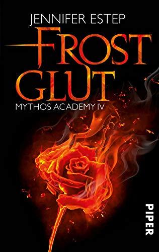 9783492280341: Frostglut: Mythos Academy 04