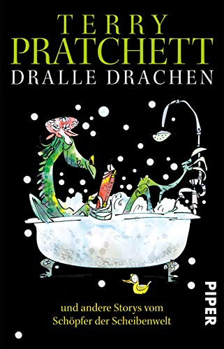 9783492280860: Dralle Drachen und andere Storys vom Schöpfer der Scheibenwelt
