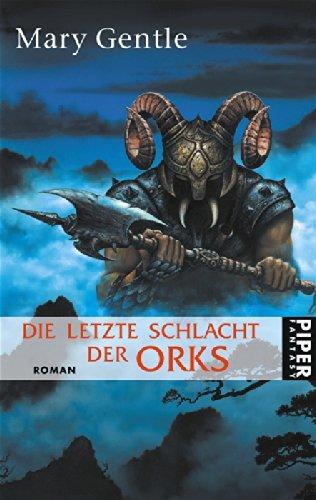 9783492285339: Die letzte Schlacht der Orks