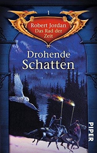 Das Rad der Zeit 01. Drohende Schatten (3492285511) by Robert Jordan