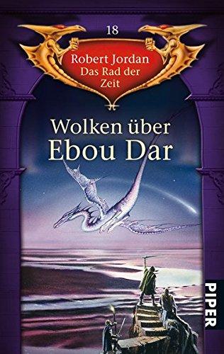 9783492285681: Das Rad der Zeit 18. Wolken �ber Ebou Dar