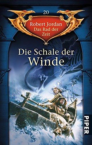 Das Rad der Zeit 20. Die Schale der Winde (9783492285704) by Robert Jordan