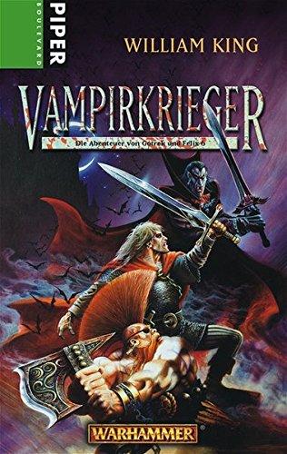 9783492291361: Vampirkrieger: Die Abenteuer von Gotrek und Felix 06