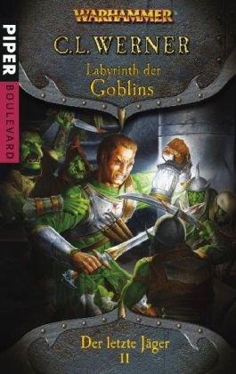 9783492291576: Warhammer - Der letzte Jäger 02. Labyrinth der Goblins