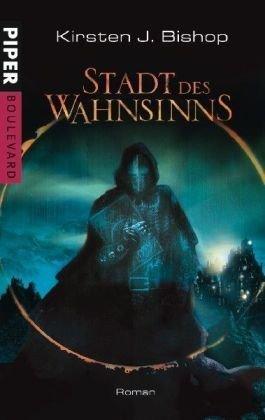 9783492291583: Stadt des Wahnsinns