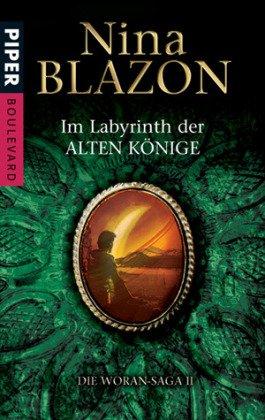 9783492291682: Die Woran-Saga 02. Im Labyrinth der alten Könige