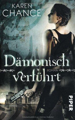 Dämonisch verführt (3492291988) by Karen Chance